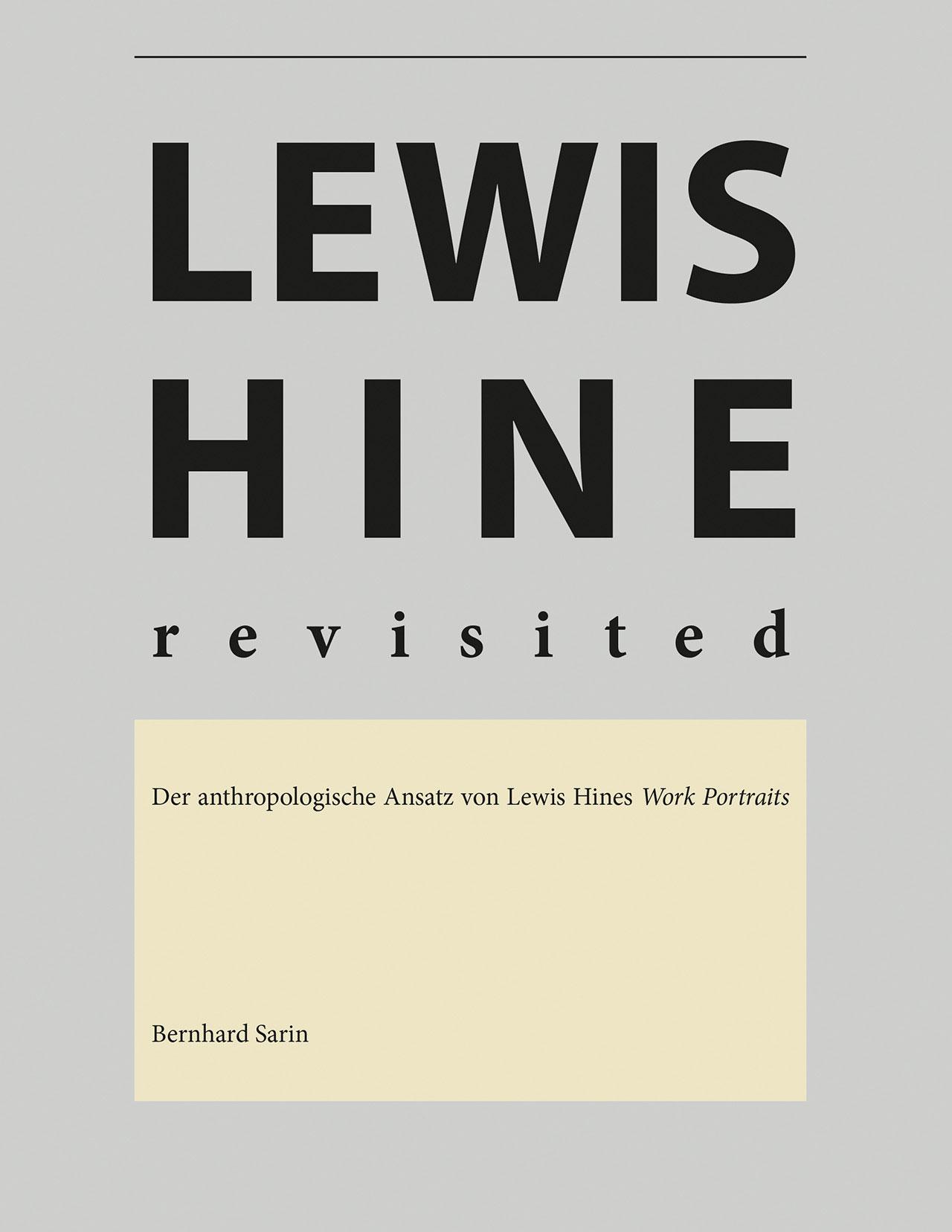 Cover von: Bernhard Sarin. Lewis Hine revisited. BoD - Books on