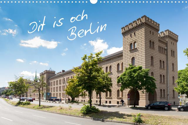 »Dit is och Berlin« – ein Kalender, der dazu einlädt, Berlin neu zu entdecken.
